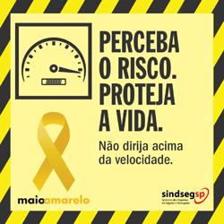 Maio Amarelo - Não dirija acima da velocidade