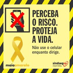 Maio Amarelo - Não use o celular enquanto dirige